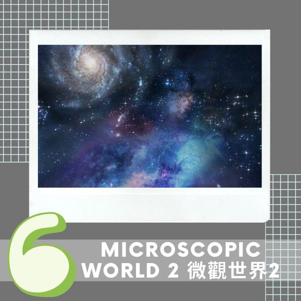 Topic 6. Microscopic World 2???? 1